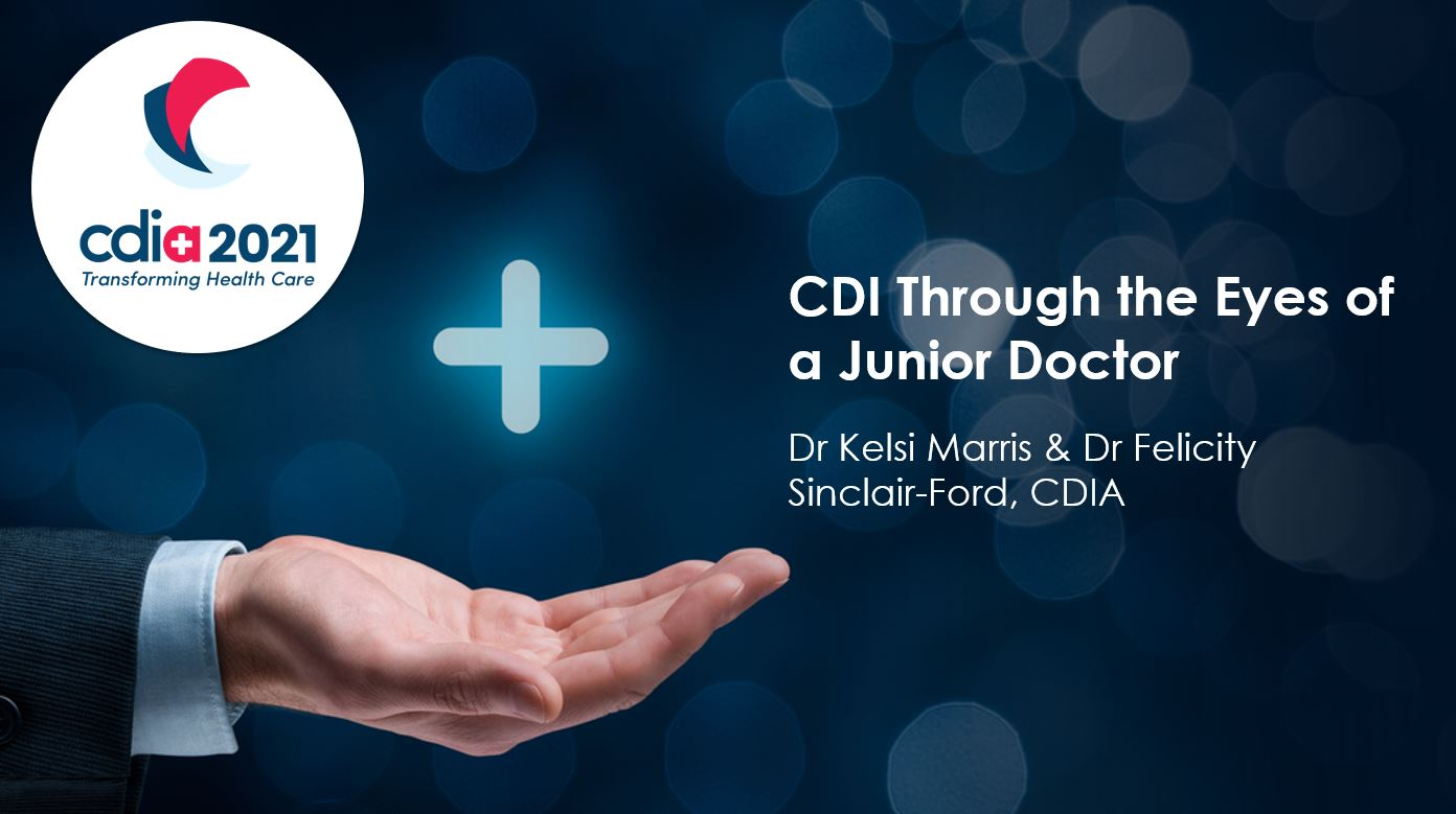 CDI Conference 2021: CDI Through the Eyes of a Junior Doctor