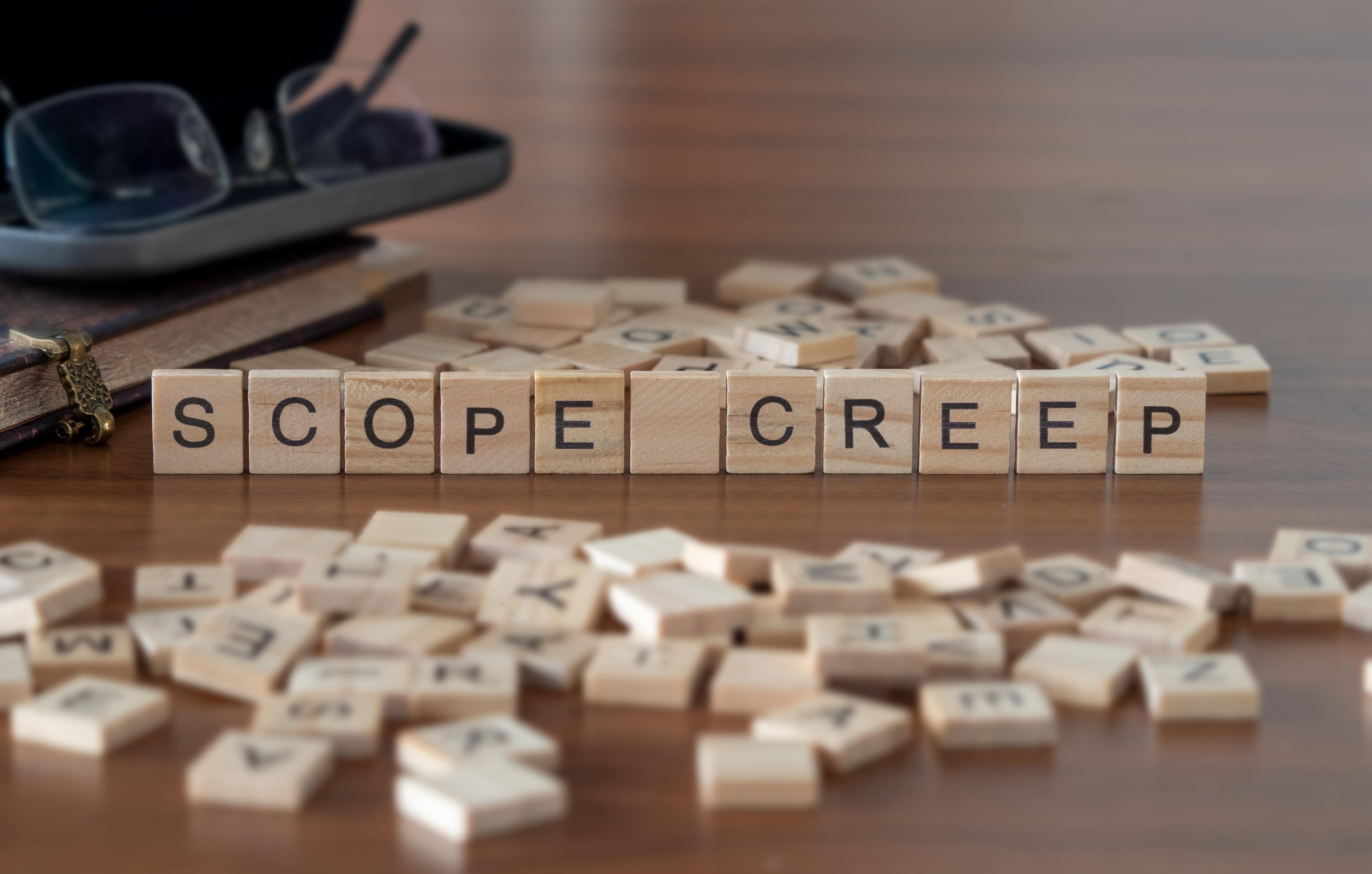 CDS - Scope Creep